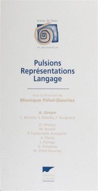 Pulsions, représentations, langage