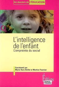 L'intelligence de l'enfant : l'empreinte du social