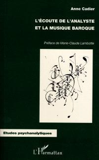 L'écoute de l'analyste et la musique baroque