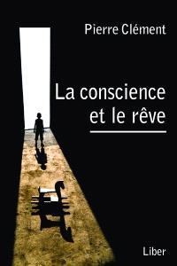 La conscience et le rêve