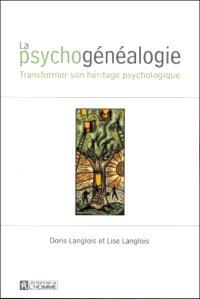 La psychogénéalogie  : transformer son héritage psychologique
