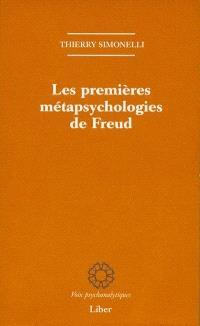 Les premières métapsychologies de Freud  : 1891-1896