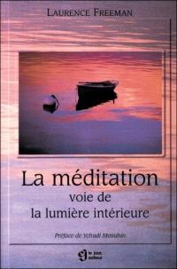 La méditation  : voie de la lumière intérieure
