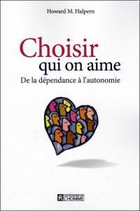 Choisir qui on aime  : de la dépendance à l'autonomie