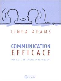 Communication efficace  : pour des relations sans perdant