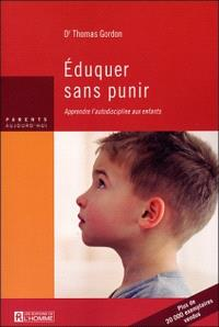 Éduquer sans punir  : apprendre l'autodiscipline aux enfants