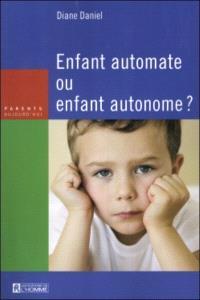 Enfant automate ou enfant autonome?