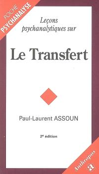 Leçons psychanalytiques sur le transfert