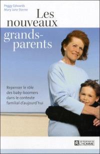 Les nouveaux grands-parents  : repenser le rôle des baby-boomers dans le contexte familial d'aujourd'hui