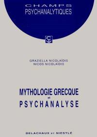Mythologie grecque et psychanalyse