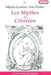 Les mythes de création : processus créateur et modèles de créativité