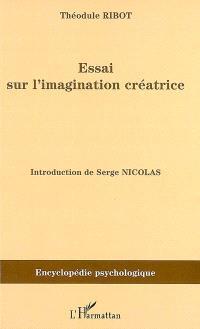 Essai sur l'imagination créatrice (1900)