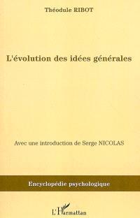 L'évolution des idées générales (1897)