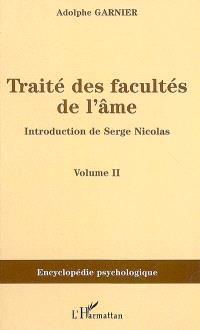 Traité des facultés de l'âme. Volume 2
