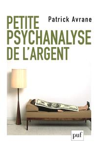 Petite psychanalyse de l'argent
