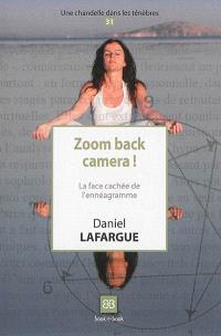 Zoom back camera ! : la face cachée de l'ennéagramme