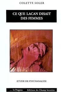 Ce que Lacan disait des femmes : étude de psychanalyse