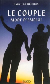 Le couple : mode d'emploi