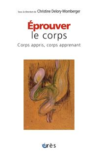 Eprouver le corps : corps appris, corps apprenant