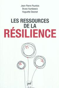 Les ressources de la résilience