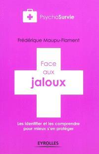 Face aux jaloux : les identifier et les comprendre pour mieux s'en protéger