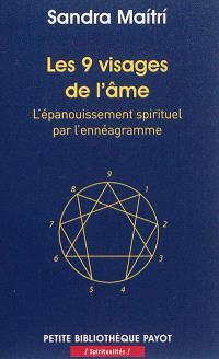 Les 9 visages de l'âme : l'épanouissement spirituel par l'ennéagramme