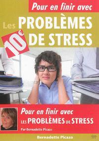 Pour en finir avec les problèmes de stress