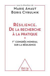Résilience, de la recherche à la pratique