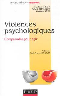 Violences psychologiques : comprendre pour agir