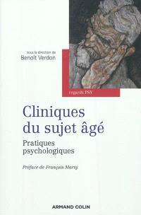 Cliniques du sujet âgé : pratiques psychologiques
