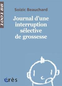 Journal d'une interruption sélective de grossesse
