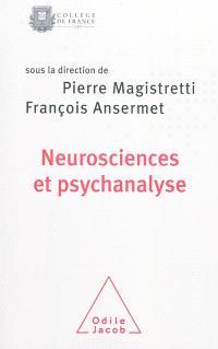 Neurosciences et psychanalyse : une rencontre autour de la singularité