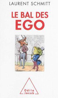 Le bal des ego