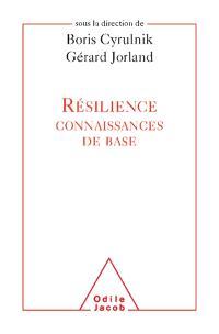 Résilience : connaissances de base
