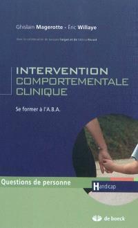 Intervention comportementale clinique : se former à l'A.B.A.