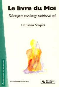 Le livre du moi : développer une image positive de soi
