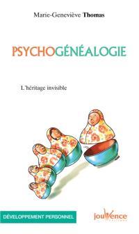 Psychogénéalogie : l'héritage invisible