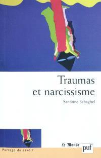 Traumas et narcissisme : pour une critique du débriefing