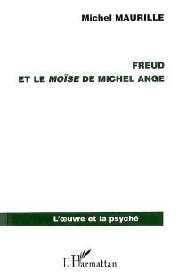 Freud et le Moïse de Michel-Ange