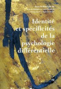 Identités et spécificités de la psychologie différentielle