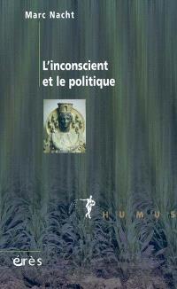 L'inconscient et le politique