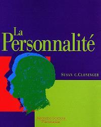 La personnalité : description, dynamique, et développement