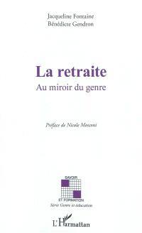 La retraite : au miroir du genre