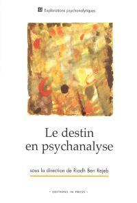 Le destin en psychanalyse