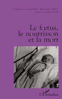 Le foetus, le nourrisson et la mort
