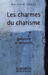 Les charmes du charisme