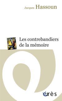 Les contrebandiers de la mémoire