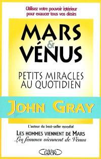 Mars et Vénus, petits miracles au quotidien