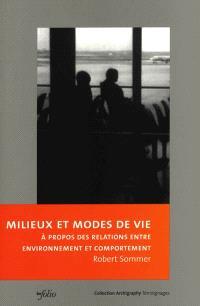 Milieux et modes de vie : à propos des relations entre environnement et comportement