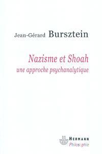 Nazisme et Shoah : une approche psychanalytique